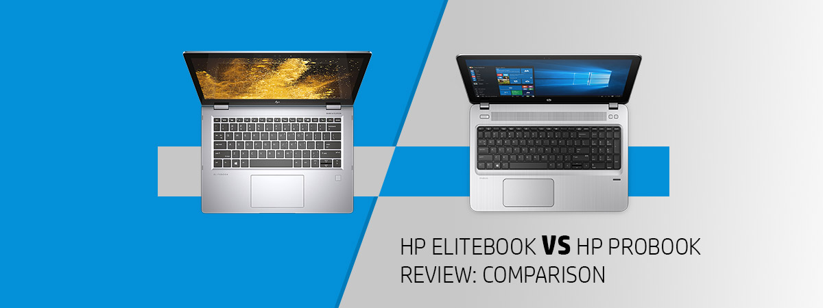 HP ELITEBOOK VS HP PROBOOK